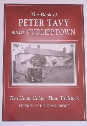 The Book of Peter Tavy with Cudlipptown - Two Coats Colder than Tavistock